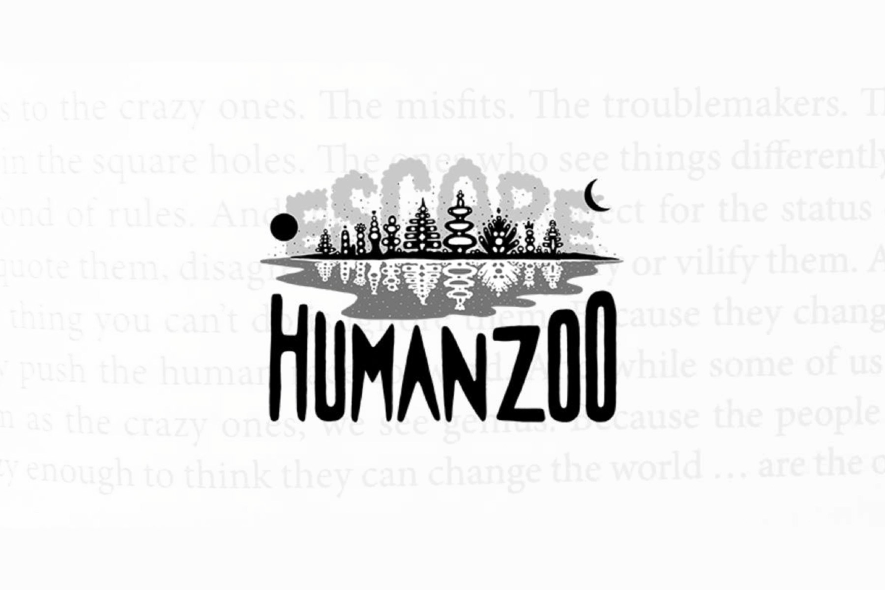 Magic with Escape Human Zoo